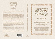 Load image into Gallery viewer, Muhi al-Din 'Abd al-Hamid  A Commentary on al-Ajrumiyyah: A Bilingual Rendition of al-Tuhfat al-Saniyyah