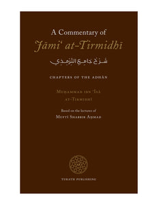 A Commentary of Jami' at-Tirmidhi – Chapters of the Adhan