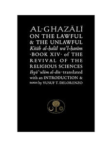 AL-GHAZALI ON THE LAWFUL AND THE UNLAWFUL