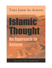 Load image into Gallery viewer, Islamic Thought : An Approach to Reform
