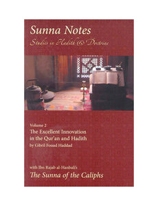 Sunna Notes 2 Excellent Innovation in the Qur'an & Hadith