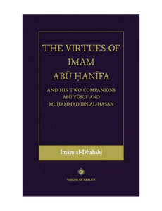 The Virtues of Imam Abu Hanifa