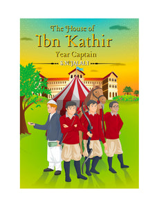The House of Ibn Kathir: Year Captain