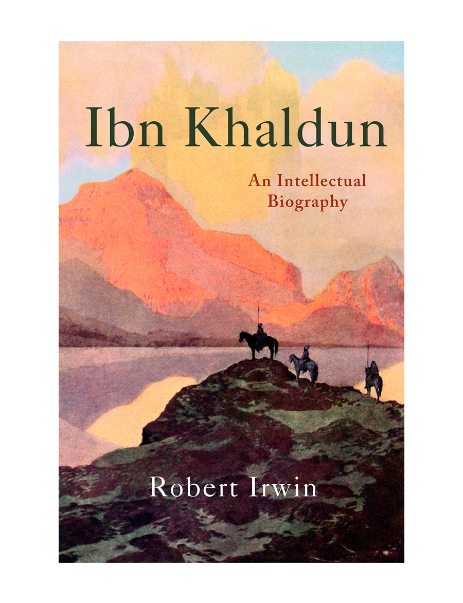 Ibn Khaldun: An Intellectual Biography (Hardback)