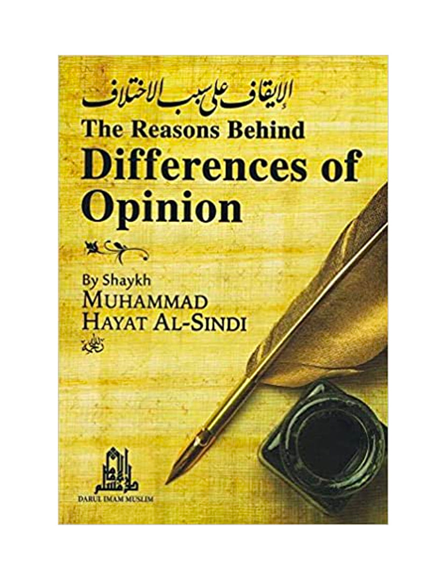 Reasons behind Differences of Opinion: Shaykh Hayat Al-Sindi