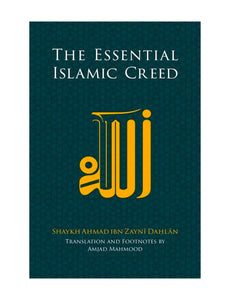 The Essential Islamic Creed