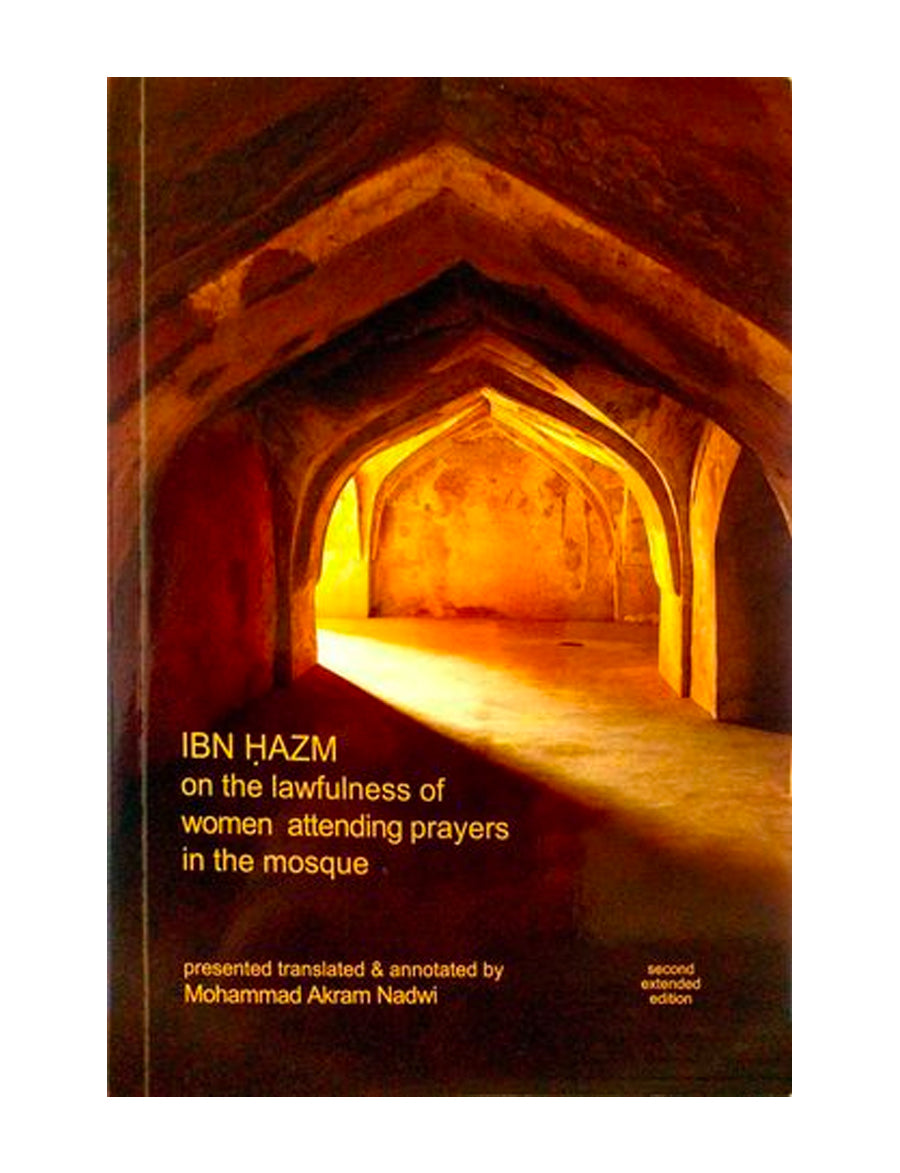 Ibn Hazm On Lawfulness of Women's Prayer in The Mosque