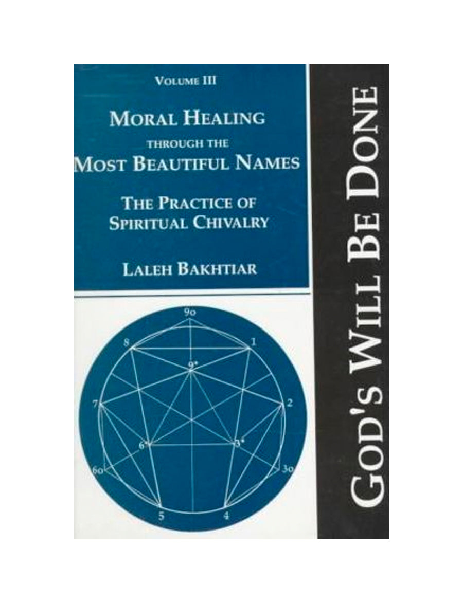 God's Will Be Done vol III - Moral Healing through the Most Beautiful Names
