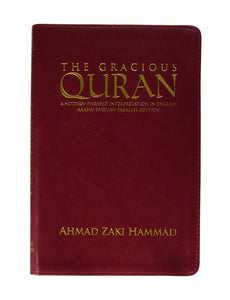 The Gracious Quran a Modern Phrased Interpretation in English Arabic-english Parallel Edition