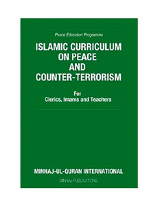 Islamic Curriculum on Peace and Counter-Terrorism: For Clerics, Imams and Teachers