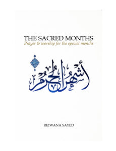 The Sacred Months - Prayer & Worship for the special months