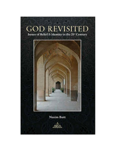 God Revisited- Issues of Belief and Identity in the 21st Century