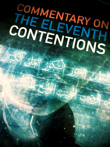 Abdal Hakim Murad  Commentary on the Eleventh Contentions
