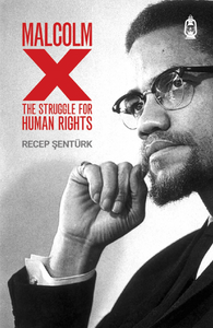 Malcolm X - The Struggle for Human Rights