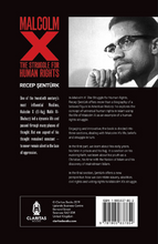 Load image into Gallery viewer, Malcolm X - The Struggle for Human Rights
