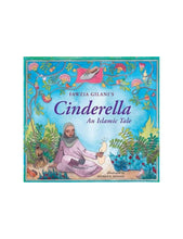 Load image into Gallery viewer, Cinderella: An Islamic Tale