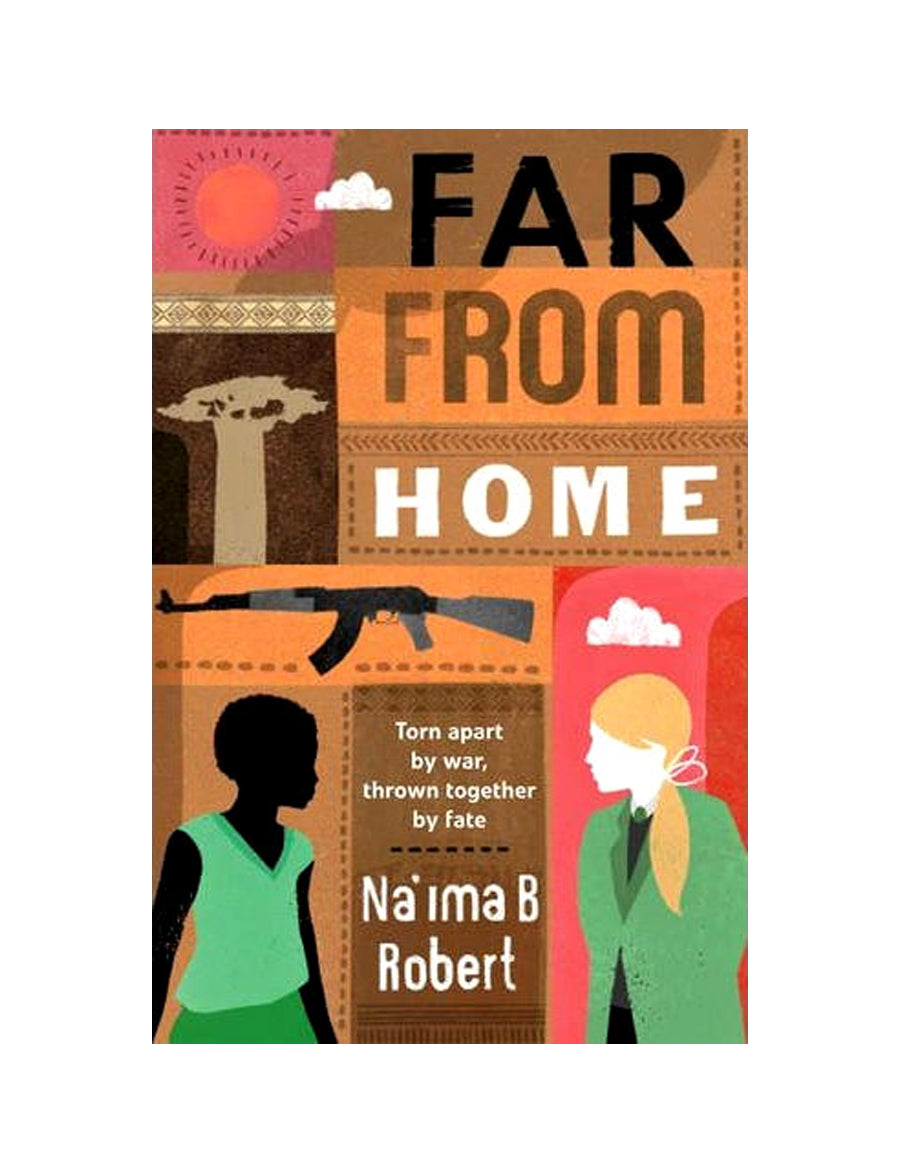 Far from Home : Torn Apart by War, Thrown Together by Fate