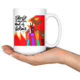 SILENCIO IS ANOTHER KIND OF VIOLENCE Mug