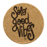 SOLO GOOD VIBES COASTER