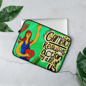 CAMBIO REQUIRES ACTION BY ALL OF US Laptop Sleeve