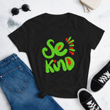 SE KIND WOMEN'S T-SHIRT