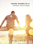 Seven Weeks To A Better Marriage