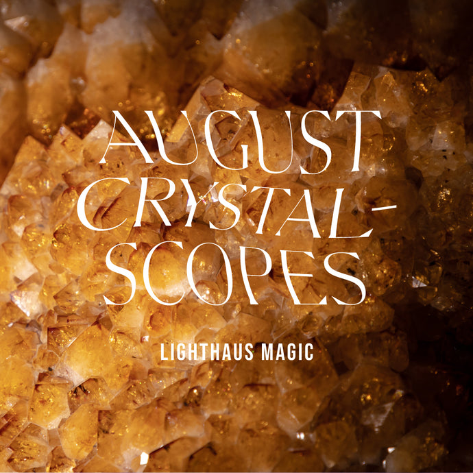 AUGUST CRYSTALSCOPES