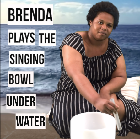 ChannelEDTV: Brenda Plays Singing Bowls Underwater