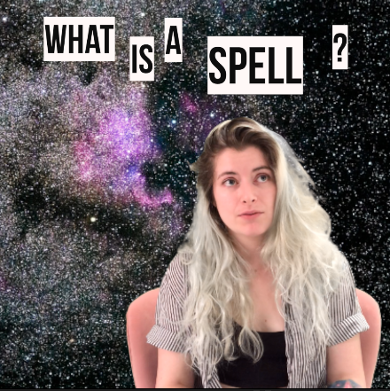 ChanneledTV: What Is A Spell?