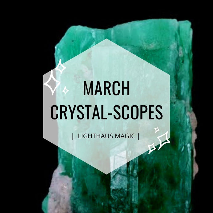 March Crystalscopes
