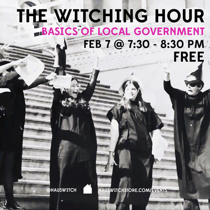 2018 WITCHING HOUR POLITICAL ACTION CALENDAR