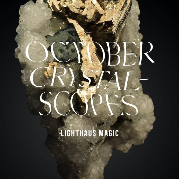 October Crystalscopes