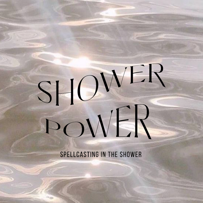Shower Power: Spellcasting in the Shower