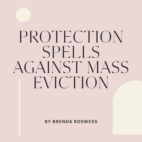 Protection Spells Against Eviction