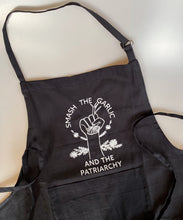 Load image into Gallery viewer, Smash The Garlic And The Patriarchy Apron