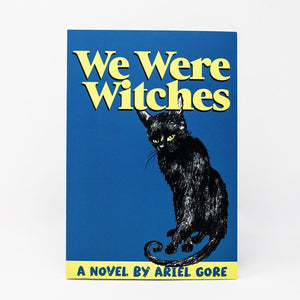 We Were Witches