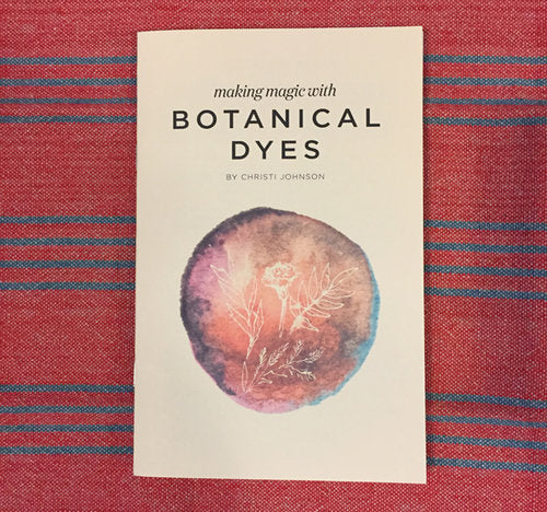 Making Magic with Botanical Dyes