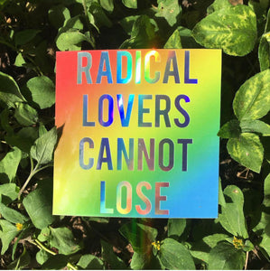 Radical Lovers Sticker