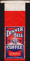 Vintage bag DINNER BELL COFFEE bell pictured Tasty Food Brownwood Texas excellent++