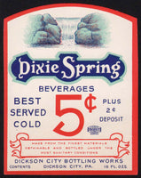 Vintage soda pop bottle label DIXIE SPRING 5 cents Dickson City PA new old stock