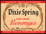 Vintage soda pop bottle label DIXIE SPRING BEVERAGES Dickson City PA n-mint+