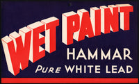 Vintage sign HAMMAR PURE WHITE LEAD WET PAINT unused new old stock n-mint condition