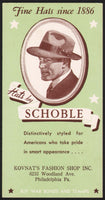 Vintage ink blotter HATS BY SCHOBLE man pictured Kovnats Philadelphia Pa n-mint