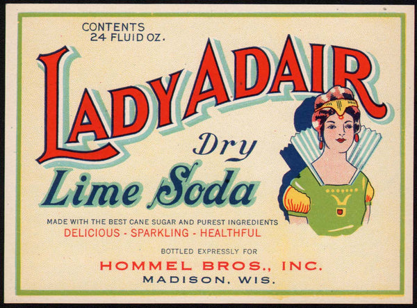 Vintage soda pop bottle label LADY ADAIR DRY LIME SODA woman pictured Madison Wisconsin