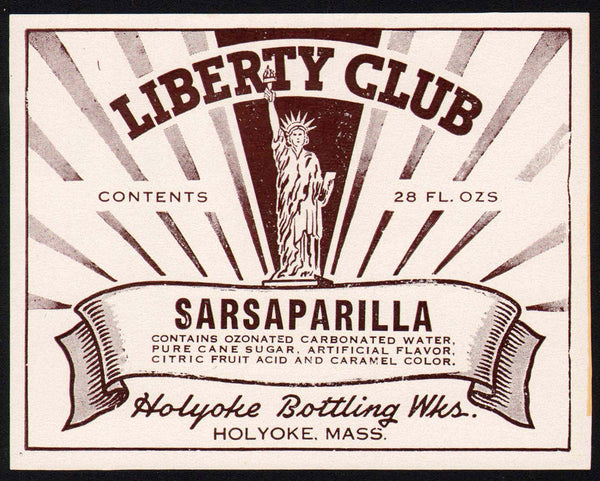 Vintage soda pop bottle label LIBERTY CLUB SARSAPARILLA statue pictured Holyoke Mass
