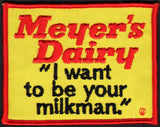 Vintage uniform patch MEYERS DAIRY I Want to be your Milkman slogan unused n-mint+