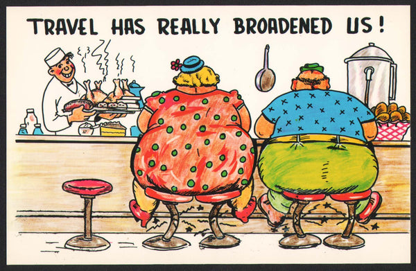 Vintage postcard TRAVEL HAS REALLY BROADENED US Curteichcolor comic cartoon picture
