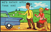 Vintage postcard WE'D RATHER HITCH THAN HIKE Curt Teich comic cartoon n-mint+