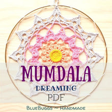 Load image into Gallery viewer, Mumdala Dreaming - PDF Download Only