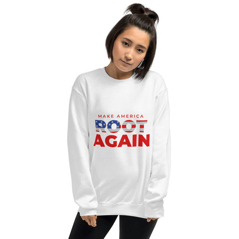 Make America Root Again Stars & Stripes Unisex Sweatshirt